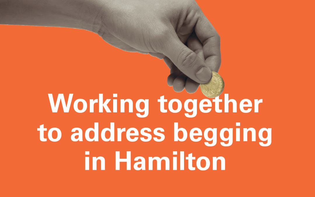 Your help may harm – working together to address begging in Hamilton